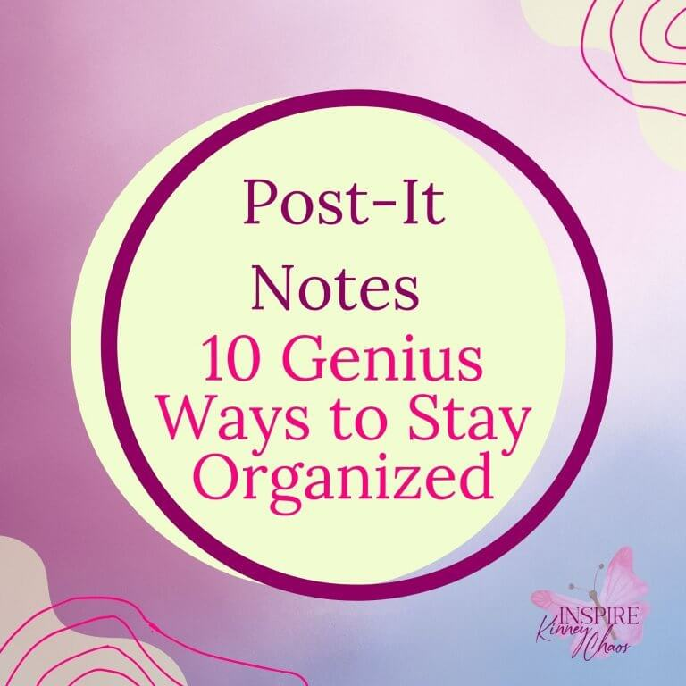Post-It Notes – 10 Genius Ways to Stay Organized