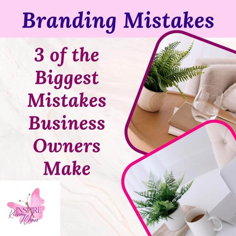 3 of the Biggest Branding Mistakes New Business Owners Make
