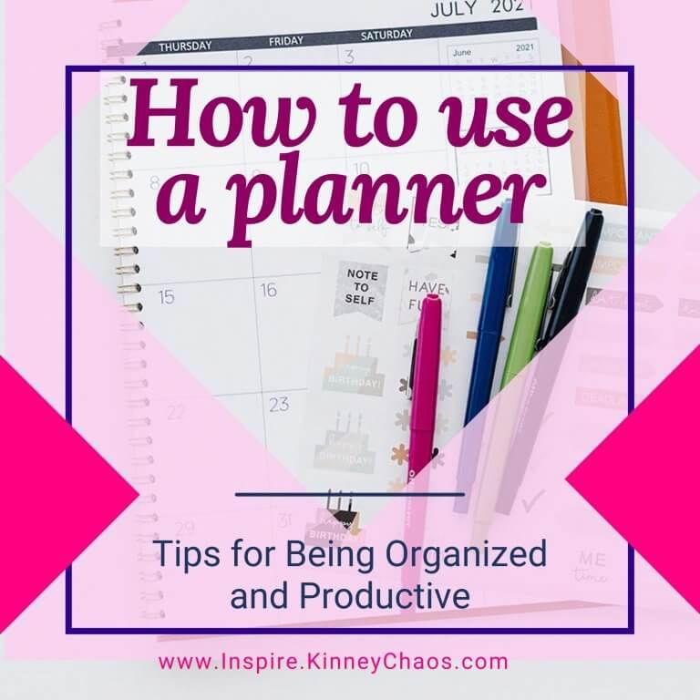 How to Use a Planner: Tips for Being Organized and Productive