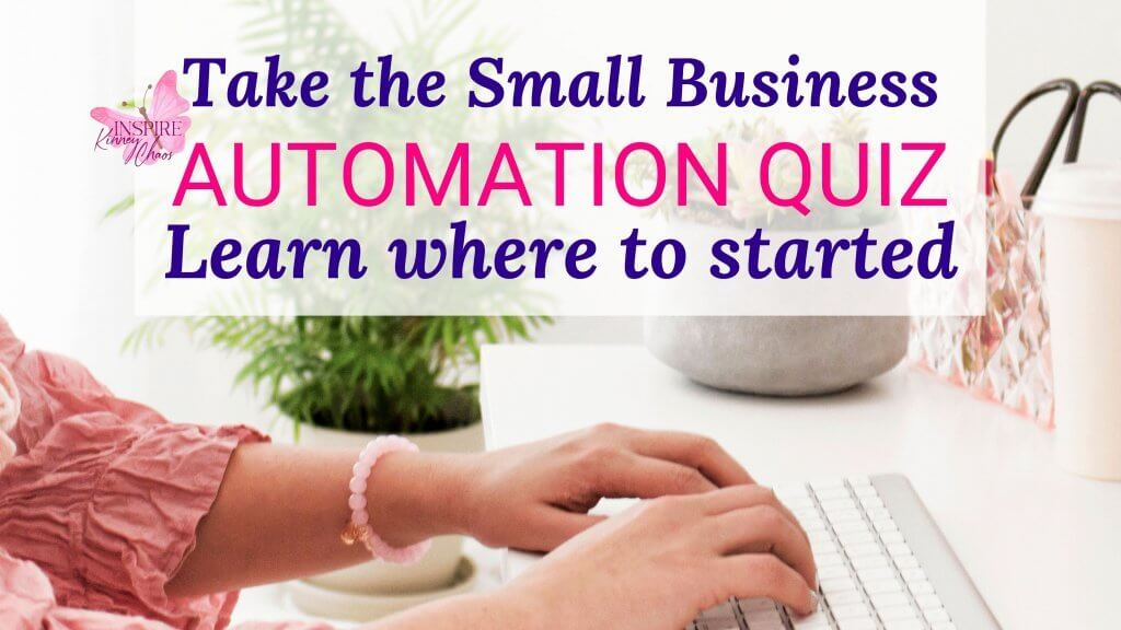 Take the small business automation quiz to learn where to get started