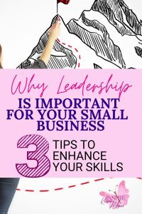 Leadership is very important for small businesses because it can affect a number of factors, such as profitability and how well the company does in the marketplace. As entrepreneurs, we know what it takes to be successful – but sometimes our own leadership skills need some sharpening!