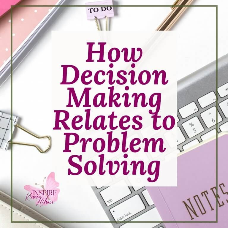 How Decision Making Relates to Problem Solving